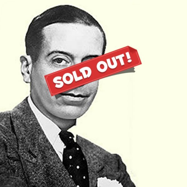 What A Swell Party - The Life and Music of Cole Porter - SOLD OUT